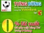 Miễn lãi trả góp cho chủ thẻ VietinBank