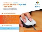 TienPhong Bank ưu đãi lớn cho DN nộp thuế trực tuyến