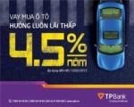 Vay mua ô tô với lãi suất từ 4,5%/năm tại TPBank