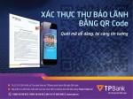 TPBank cung cấp xác thực thư bảo lãnh bằng QR code