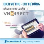 Sacombank triển khai dịch vụ riêng dành cho nhà đầu tư chứng khoán