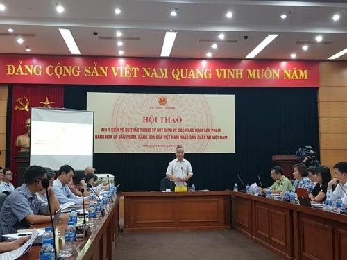 Bộ Công Thương tham vấn về dự thảo Thông tư xác định hàng hóa 'Made in Vietnam'