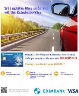 Trải nghiệm Uber miễn phí với thẻ Eximbank-Visa