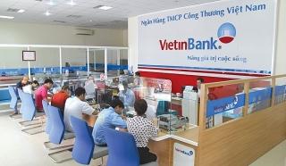 VietinBank: Hướng tín dụng vào những lĩnh vực động lực phát triển kinh tế