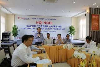 NHHT Chi nhánh Đắk Lắk: Trợ lực phát triển và liên kết hệ thống
