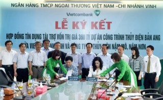 Vietcombank Vinh đầu tư 360 tỷ đồng cho thủy điện Bản Ang