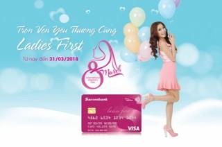 Sacombank khuyến mại lớn cho chủ thẻ nữ