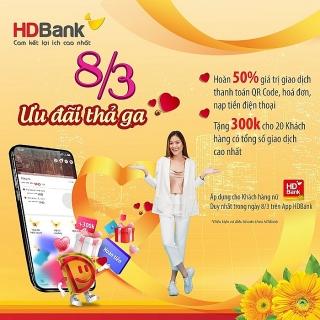 HDBank ưu đãi hàng loạt dịch vụ, tặng quà khách hàng dịp 8/3