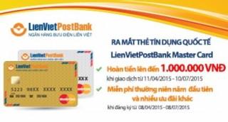 Ra mắt Thẻ tín dụng Quốc tế LienVietPostBank MasterCard