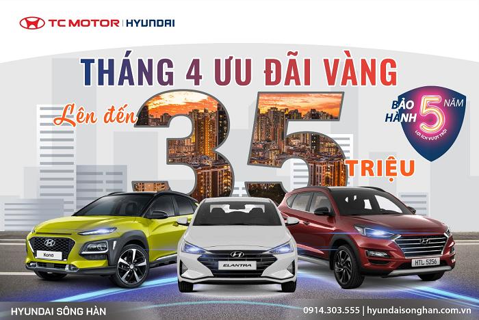 """Tháng 4 """"ưu đãi vàng - mừng đại lễ"""" cùng Hyundai"""