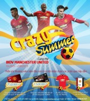 Crazy Summer cùng thẻ BIDV Manchester United