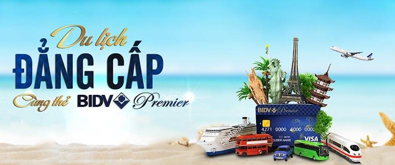 Du lịch đẳng cấp cùng thẻ BIDV Premier