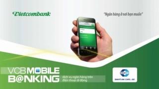Vietcombank mở rộng tính năng dịch vụ Vcb-Mobile B@nking