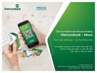 Vietcombank ra mắt dịch vụ thanh toán thẻ Vietcombank - Moca
