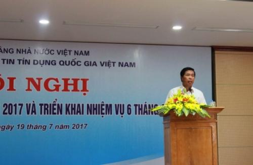 Trung tâm Thông tin Tín dụng Quốc gia Việt Nam: Sơ kết 6 tháng đầu năm 2017