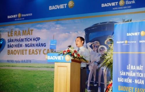 Bảo Việt ra mắt sản phẩm tích hợp ngân hàng - bảo hiểm