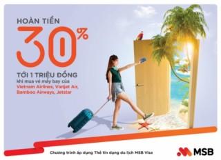 Tiết kiệm đến 30% với thẻ tín dụng du lịch MSB Visa