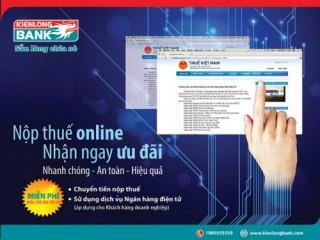 Kienlongbank: Ưu đãi miễn phí dịch vụ Nộp thuế điện tử