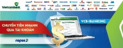 Vietcombank triển khai dịch vụ chuyển tiền nhanh qua tài khoản VCB - IB@NKING