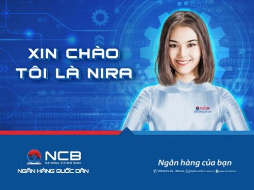 NCB chính thức ra mắt trợ lý ảo chăm sóc khách hàng 24/7