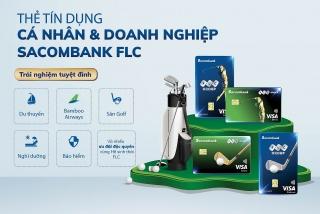 Trải nghiệm đỉnh cao với bộ đôi thẻ tín dụng liên kết Sacombank FLC Infinite và FLC Platinum