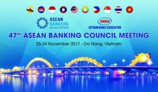 VNBA đăng cai tổ chức Hội nghị Hội đồng Hiệp hội Ngân hàng ASEAN lần thứ 47