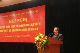 Đảng ủy cơ quan NHTW: Học tập, quán triệt Nghị quyết Hội nghị TW 6 khóa XII
