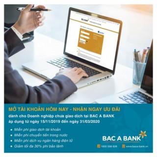 Bac A Bank ưu đãi doanh nghiệp mở tài khoản