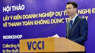 NHNN lấy ý kiến doanh nghiệp về Dự thảo Nghị định về thanh toán không dùng tiền mặt