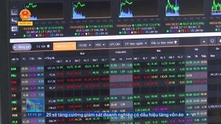 UBCKNN: Năm 2020 sẽ tăng cường giám sát doanh nghiệp có dấu hiệu tăng vốn ảo